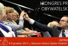 Pierwszy Ogólnopolski Kongres Praw Obywatelskich 8-9 grudnia 2017 r. / 30 lat Rzecznika Praw Obywatelskich w Polsce