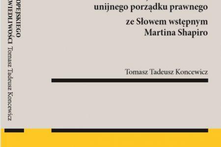 Filozofia europejskiego wymiaru sprawiedliwości - T.T. Koncewicz
